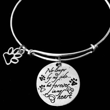 Dog or Cat Pet Memorial Jewelry No Longer By My Side but Forever in My Heart Adjustable Bracelet Silver Expandable Charm Bangle Animal Lover One Size Fits All Gift Paw Print