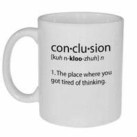 Conclusion Definition Coffee or Tea Mug