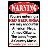 "Redneck Area Tin Sign 12""x17"""