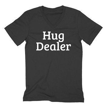 Hug dealer funny cool humor joke  V Neck T Shirt