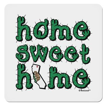 "Home Sweet Home - California - Cactus and State Flag 4x4"" Square Sticker by TooLoud"