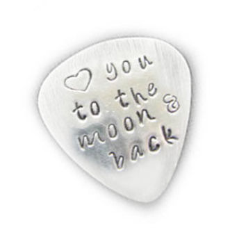 Custom Guitar Pick Love you to the moon and back Hand Stamped Music Lovers Men Gift for Him Birthday