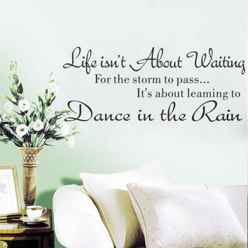 Incentive Quote Dance in the Rain Home Wall Decal