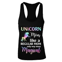 Unicorn Mom Like A Regular Mom Birthday Gift Mothers Day