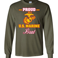 Proud U.S. Marine Brat Long-Sleeve T-Shirt