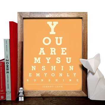 Johnny Cash, You Are My Sunshine My Only Sunshine, Eye Chart, 8 x 10 Giclee Art Print, Buy 3 Get 1 Free