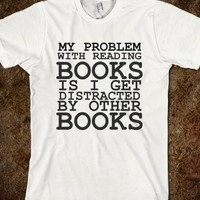 DISTRACED BY OTHER BOOKS