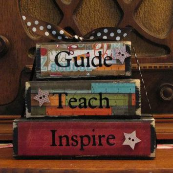 "Teacher Gift, Teacher Sign, Teacher Appreciation Gift, End of Year Gift,  Guide, Teach, Inspire Word Blocks,  Measures 4.5"" tall x 5.5"" wide"