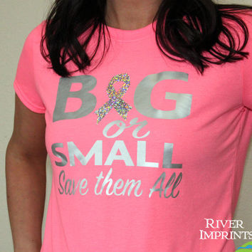 BIG or SMALL, Save them All T-shirt, Performance Short Sleeve Ladies' Fitted or Unisex Fit Sparkly Foil T-Shirt, Breast Cancer