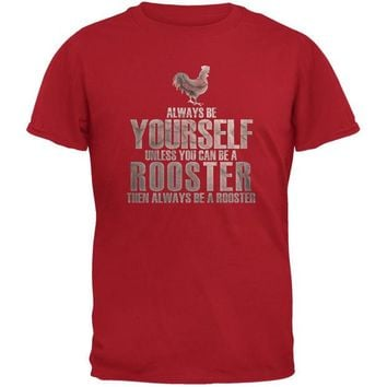 DCCKJY1 Always Be Yourself Rooster Red Youth T-Shirt