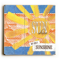 My Only Sunshine - Blue & Yellow Planked Wooden Art Sign