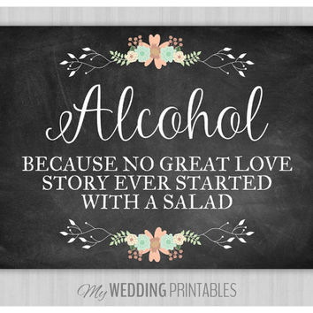Floral Chalkboard Wedding Sign, Printable Wedding Sign, Chalkboard Wedding Alcohol Sign, Wedding Decor, Instant Download