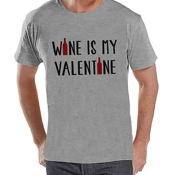 Men's Valentine Shirt - Funny Wine Valentine Shirt - Mens Happy Valentines Day Shirt - Funny Anti Valentines Gift for Him - Grey T-shirt