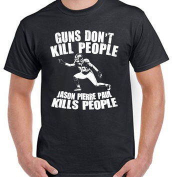 jason pierre paul kills people tshirt