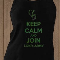 Keep calm and join Loki's army , The Avengers t-shirt ( tank top )