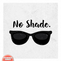 Black and white art, minimalist art, black white print, funny wall art, square art, typography wall art, sunglasses print, no shade