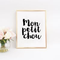 Mon Petit Chou Print - Mon Bebe, Baby Nursery Art, French theme baby shower, French quote Baby Quote Nursery Decor Gift Idea Nursery Art