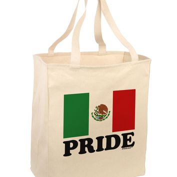 Mexican Pride - Mexican Flag Large Grocery Tote Bag by TooLoud