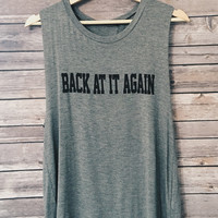 Back At It Again Tank (Heather Grey)