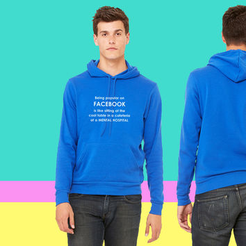 Funny facebook quote - Popular sweatshirt hoodie