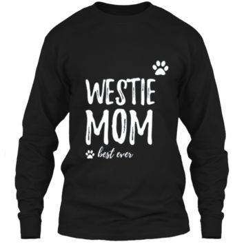 Westie Mom T-Shirt Funny Gift for Dog Mom LS Ultra Cotton Tshirt