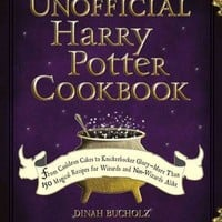 The Unofficial Harry Potter Cookbook: From Cauldron Cakes to Knickerbocker Glory-More Than 150 Magical Recipes for Wizards and Non-Wizards Alike