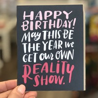 Reality Show Birthday Card