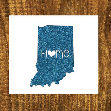 GLITTER Indiana Home Decal | Indiana State Decal | Homestate Decals | Love Sticker | Love Decal  | Car Decal | Car Stickers | Bumper | 054