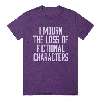 I Mourn The Loss of Fictional Characters