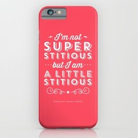 The Office Michael Scott Quote - Superstitious iPhone & iPod Case by Noonday Design