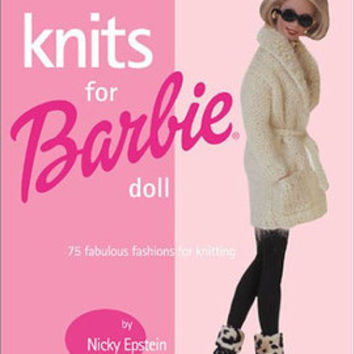 Knits For Barbie Doll 75 Fabulous Fashions For Knitting Nicky Epstein Pattern Book Glamourous Wedding Dresses Funky Fur Coat Sweater Jacket