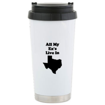 All My Exs Live In Texas Stainless Steel Travel Mu