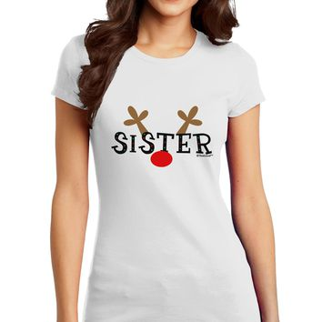 Matching Family Christmas Design - Reindeer - Sister Juniors T-Shirt by TooLoud
