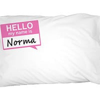 Norma Hello My Name Is Pillowcase