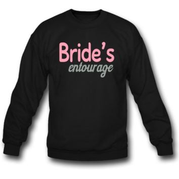 Bride's entourage SWEATSHIRT CREWNECK