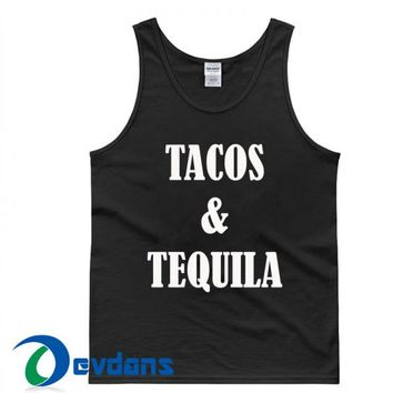 Tacos And Tequila Tank Top Men And Women Size S to 3XL