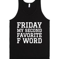 Friday My Second Favorite F Word Tank Top White Art