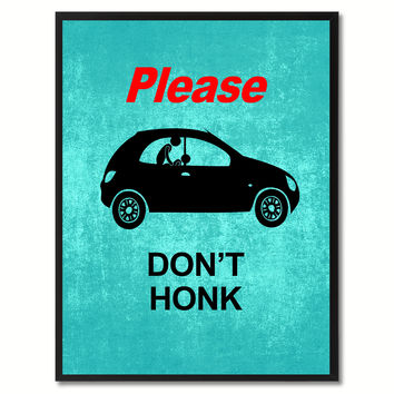 Please Don't Honk Funny Adult Sign Aqua Print on Canvas Picture Frames Home Decor Wall Art Gifts 91891