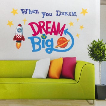 Wall Decal - When you dream, dream BIG. Wall Sticker Wall Decal Quote Wall Art Boy Room Decor