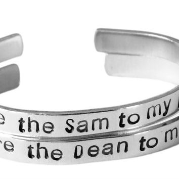 Supernatural Inspired - You're the Sam to My Dean & the Dean to My Sam - A Hand Stamped Bracelet SET Aluminum