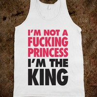 I'm Not A Princess (Tank)