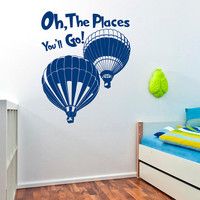 Wall Decal Quote Oh The Places You'll Go Dr Seuss Decals Quotes Sayings Quotations Kids Room Nursery Bedroom Playroom Bedding Decor 0105