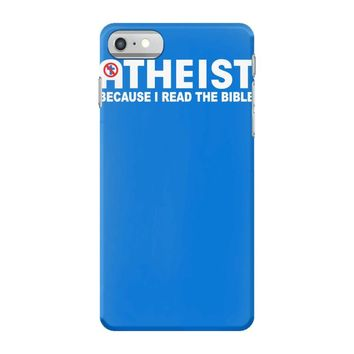 atheist bible lies god sinner agnostic humanist athiest iPhone 7 Case