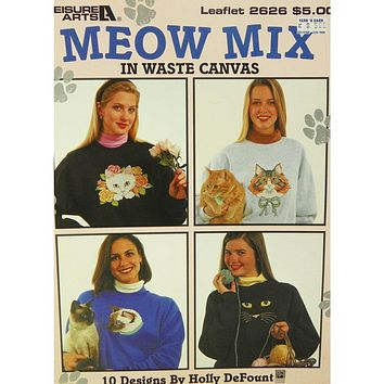 Meow Mix in Waste Canvas - Counted Cross Stitch Leaflet - Leisure Arts