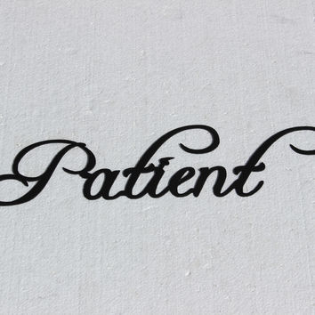 Patient Word Decorative Metal Wall Art