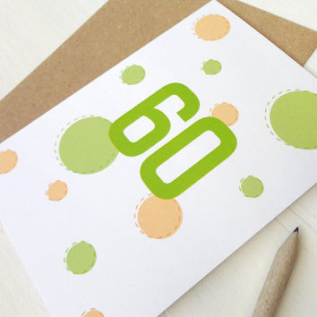 Happy 60th birthday card 60 years old card green orange dots circles