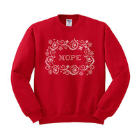 Crewneck - Nope Snowflake Cross Stitch - Sweater Jumper Pullover Womens Ladies Oversized