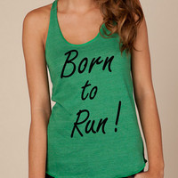Born to Run Bruce Springsteen song lyrics Girls Ladies Heathered Tank Top Shirt silkscreen screenprint Alternative Apparel