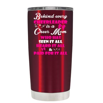 Behind Every Cheerleader is a Cheer Mom on Translucent Red 20 oz Tumbler Cup