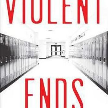 Violent Ends by Shaun David Hutchinson; Neal Shusterman; Brendan Shusterman; Beth Revis (Paperback): Booksamillion.com: Books